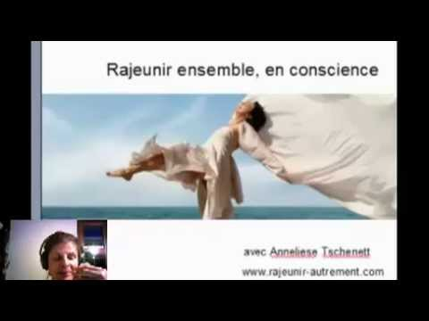 Rajeunir juillet 2015 et channeling d'AnaMaria