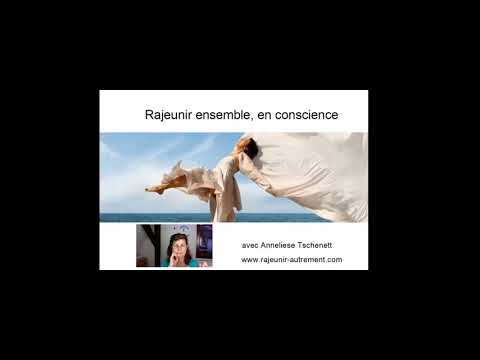 Rajeunir autrement - juin 2021 - channeling avec Ana Maria